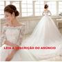 Vestido De Noiva Tomara Que Caia Cauda Longa