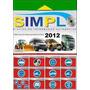 Simplo 2012+autodata 3.40+vivid 10.2+tolerance+elsa Vw Y Mas