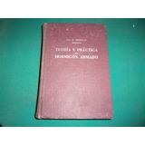 Libro Teoría Y Práctica Del Hormigón Armado. Tomo Iii.