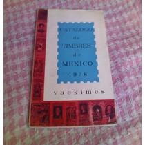 Catálogo De Timbres De México 1968