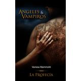 Angeles Y Vampiros Vacaciones Packs X 2 Libros Oferta