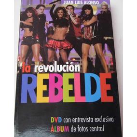 Rbd La Revolucion Rebelde Incluye Dvd Y Poster Album D Fotos