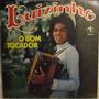 Lp / Vinil Forró: Luizinho - O Bom Tocador - 1977