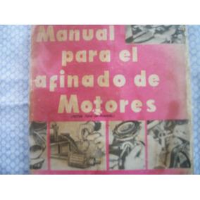 Libro Afinado De Motores Año 1954 348.pag Muy Claro.