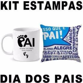 Estampas, Dia Dos Pais, Camisa, Caneca, Almofadas.