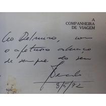 A Companheira De Viagem - Fernando Sabino - Autografado