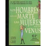 Los Hombres Son De Marte , Las Mujeres Son De Venus. Gray