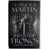 Juego De Tronos Canción De Hielo Y Fuego - George Martin
