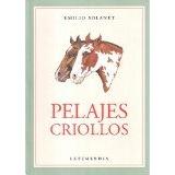 Libro Pelajes Criollos - Isbn 9789871316267