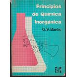 Principios De Quimica Inorganica. G S Manku. Mcgraw Hill