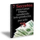 7 Secretos Para Ganar Dinero En Internet