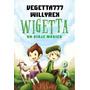 Wigetta - Un Viaje Magico - Vegetta777 - Nuevo - Envio