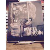 Libro Marta Minujin Obras 1959 - 1989 - Malba - Ed. Grupal