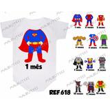 Kit 12 Body Mesversario Heróis, Super Man Personalize Nome