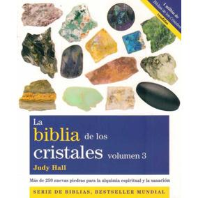 Biblia De Los Cristales Vol 3 Judy Hall - Minerales- Chakras