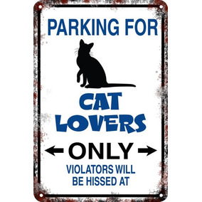 Carteles 60x40 Parking Only Cat Lovers Amantes Gatos Pa-84