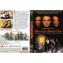 Dvd Sangre Por Sangre Blood In Blood Out Vatos Loco Tampico