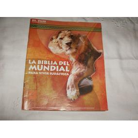 Publicacion Del Diario El Pais..la Biblia Del Mundial..2010