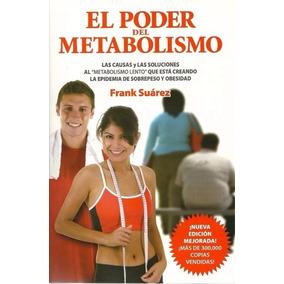 Libro: El Poder Del Metabolismo - Frank Suárez - Pdf