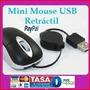 Mini Mouse Retráctil Alalámbrico Usb Laptop Pc Tablet Galaxy