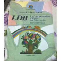 Ldb Lei De Diretrizes E Bases Da Educaçao Flavio Arns