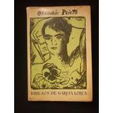 Federico Garcia Lorca - Gregorio Prieto - 1955- 48 Laminas