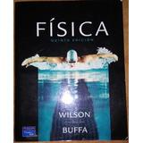 Libro De Texto - Física De Wilson Y Buffa. 5a. Pearson.
