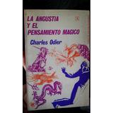 La Angustia Y El Pensamiento Mágico. Charles Odier.