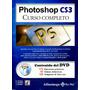 Photoshop Cs3 Curso Completo - E. Cordoba / Alfaomega