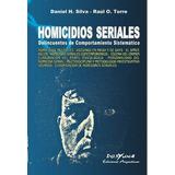 Homicidios Seriales Autores: Torre Raúl (pjl)