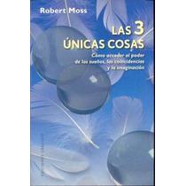 Libro Las Tres Unicas Cosas - Nuevo