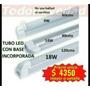 Equipo Tubo Led Con Base T8 Y T5