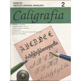 Curso De Caligrafia 2ª Aula - Instituto Universal Brasileiro