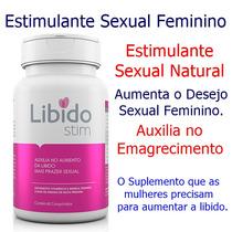 Libido Feminino - Estimulante Sexual Natural - Libido Stim