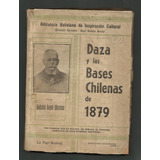 Moreno, Gabriel René: Daza Y Las Bases Chilenas De 1879. 193