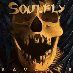 Soulfly - Savages. (frete Grátis)