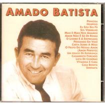 Cd Amado Batista - Princesa - Novo***