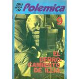 Polemica 9 El Derrocamiento De Illia Troncoso Torres