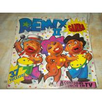 Lp Vinil Coletânea Remix Samba Ii 37 Sucessos 1994