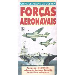 Guia De Armas De Guerra Forças Aeronavais