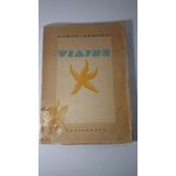 Pablo Neruda Viajes Primera Edicion