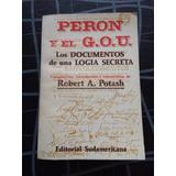 Peron Y El G.o.u .robert A. Potash.