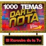 Karaoke Dar La Nota 1000 Temas,descarga On Line