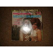 Disco Acetato 45 Rpm De: Silvia Y Gilberto
