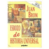 Esbozo De Historia Universal / Juan Brom