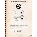 Manual Catalogo Peças Vw Kombi E Pickup 1.6 Diesel - 1981