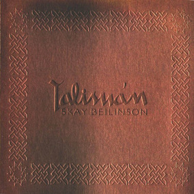 Skay Beilinson - Talisman - Los Chiquibum