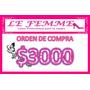 Orden De Compra En Productos Lefemme X $3000 En Local Envio