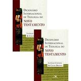Dicionário Internacional De Teologia Do Novo Testamento 2vol