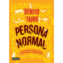 Persona Normal - Benito Taibo, En Pdf. Letra Grande.